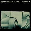 藝人名: K - ケニー・バレル&ジョン・コルトレーン [SHM-CD][CD] / ケニー・バレル