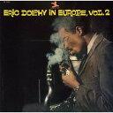 Artist Name: E - イン・ヨーロッパ Vol. 2 +1 [SHM-CD][CD] / エリック・ドルフィー