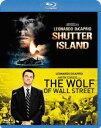 シャッター アイランド&ウルフ・オブ・ウォールストリート ベストバリューBlu-rayセット [期間限定スペシャルプライス][Blu-ray] / 洋画