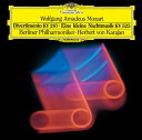 CD - モーツァルト: セレナード第13番「アイネ・クライネ・ナハトムジーク」、ディヴェルティメント第15番 [SHM-CD][CD] / ヘルベルト・フォン・カラヤン (指揮)