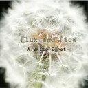 藝人名: F - A White Egret[CD] / Flux and Flow