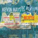藝人名: K - ノース[CD] / ケヴィン・ヘイズ・ニュー・デイ・トリオ