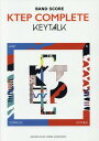 楽譜 KEYTALK 『KTEP COMPLETE』 (バンドスコア)[本/雑誌] / ヤマハミュージックメディア