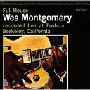 艺人名: W - フル・ハウス +3 [SHM-CD][CD] / ウェス・モンゴメリー
