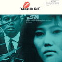 スピーク・ノー・イーヴル +3 [SHM-CD][CD] / ウェイン・ショーター