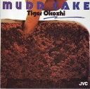 艺人名: T - マッド・ケーキ [UHQCD] [完全生産限定盤][CD] / タイガー大越