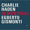 艺人名: C - イン・モントリオール [SHM-CD][CD] / チャーリー・ヘイデン