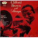 艺人名: C - クリフォード・ブラウン・ウィズ・ストリングス [SHM-CD][CD] / クリフォード・ブラウン