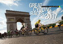 GREAT CYCLING RACES [2017年カレンダー][グッズ] / カレンダー