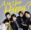 Are You Happy? [通常盤][CD] / 嵐