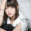 Ready to go[CD] / Lily's Blow