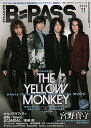 BACKSTAGE PASS (バック・ステージ・パス) 2016年11月号 【表紙】 THE YELLOW MONKEY 【裏表紙&両面ピンナップ】 宮野真守...