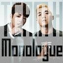 Monologue [DVD付初回限定盤][CD] / TEAM H