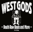 Artist Name: D - WEST GODS -Death Row Beats and More-[CD] / DJ RING