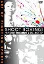 SHOOT BOXING2016 act.3[DVD] / 格闘技
