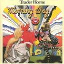 Artist Name: T - モーニング・ウェイ〜朝の光の中で [SHM-CD][CD] / トレイダー・ホーン