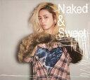 Naked & Sweet [3CD/通常盤] [Blu-spec CD2][CD] / チャラ