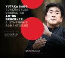 作曲家名: Sa行 - ブルックナー: 交響曲第4番『ロマンティック』[CD] / 佐渡裕 (指揮)/トーンキュンストラー管弦楽団