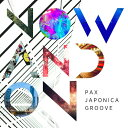 Now and On[CD] / PAX JAPONICA GROOVE