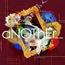 aNOThEr_ _ [限定盤][CD] / 腹話