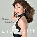 艺人名: M - エターナリー[CD] / 片山雅稀