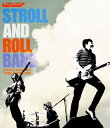 """STROLL AND ROLL BAND 2016.07.22 at Zepp Tokyo """"STROLL AND ROLL TOUR""""[Blu-ray] / the pillows"""
