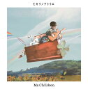 ヒカリノアトリエ[CD] / Mr.Children...