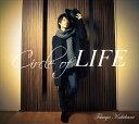 Circle of LIFE 豪華盤 [DVD付初回限定盤][CD] / 柿原徹也