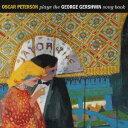Artist Name: O - プレイズ・ザ・ジョージ・ガーシュウィン・ソングブック + 1ボーナストラック[CD] / オスカー・ピーターソン