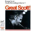 藝人名: R - グレート・スコット! ロニー・スコット・スタジオ・レコーディングス VOL.1 [完全限定生産][CD] / ロニー・スコット