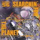 藝人名: R - SEARCHIN' FOR THE PLANET[CD] / ROOM56