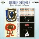 Artist Name: H - ニコルス〜フォー・クラシック・アルバムス[CD] / ハービー・ニコルス