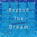 THE IDOLM@STER SideM「Beyond The Dream」[CD] / オムニバス