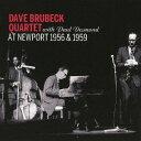 艺人名: D - アット・ニューポート 1956 & 1959[CD] / デイブ・ブルーベック with ポール・デスモンド