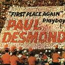 藝人名: P - ファースト・プレイス・アゲイン +1 ボーナス・トラック[CD] / ポール・デスモンド