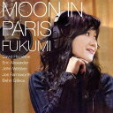 藝人名: F - Moon In Paris [UHQCD][CD] / FUKUMI