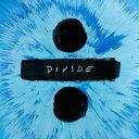 ÷ (ディバイド) [輸入盤][CD] / エド・シーラン...
