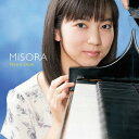 作曲家名: A行 - MISORA[CD] / 尾崎未空 (ピアノ)