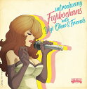 introducing Fujikochans with Yuji Ohno & Friends [Blu-spec CD2][CD] / Fujikochans