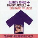 Artist Name: Q - ビッグ・バンド=ジャズ! +10ボーナストラックス[CD] / クインシー・ジョーンズ