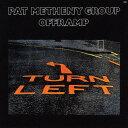 艺人名: P - オフランプ [UHQCD] [初回限定盤][CD] / パット・メセニー・グループ