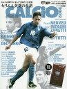 CALCiO2002 サッカーゲームキング増刊 2017年5月号 【付録】 WCCFカード[本/雑誌] (雑誌) / 朝日新聞出版