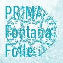 Artist Name: F - PRIMA[CD] / Fontana Folle