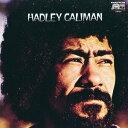 藝人名: H - ハドリー・カリマン [完全限定生産][CD] / ハドリー・カリマン