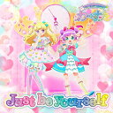 Just be yourself [初回生産限定][CD] / わーすた