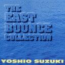 藝人名: Y - ザ・イーストバウンス・コレクション [オンデマンドCD][CD] / 鈴木良雄