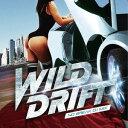 艺人名: V - WILD DRIFT -NO BREAK DJ MIX- mixed by DJ KAZ[CD] / オムニバス (Mixed by DJ KAZ)
