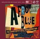 Artist Name: T - アフロ・ブルー[SACD] / ロニー・スミス=ジョン・アバークロンビー・トリオ