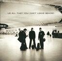 艺人名: U - オール・ザット・ユー・キャント・リーヴ・ビハインド [SHM-CD] [完全生産限定盤][CD] / U2