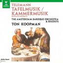 作曲家名: Ta行 - テレマン: ターフェルムジークと室内楽作品集[CD] / トン・コープマン (指揮)